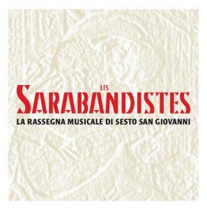 Les Sarabandistes - la Rassegna Musicale di Sesto San Giovanni