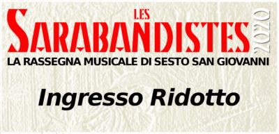 Les Sarabandistes 2020 - Ingresso Ridotto